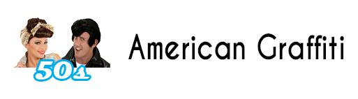50s - American Graffiti