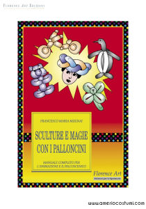 MUGNAI FRANCESCO M. - SCULTURE E MAGIE CON I PALLONCINI - FLORENCE ART