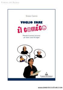 CARRO ENZO - VOGLIO FARE IL COMICO - FLORENCE ART