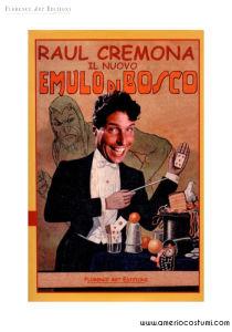 CREMONA RAUL - IL NUOVO EMULO DI BOSCO - FLORENCE ART