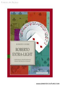 GIOBBI ROBERTO - ROBERTO EXTRA LIGHT - FLORENCE ART