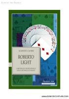 GIOBBI ROBERTO - ROBERTO LIGHT - FLORENCE ART