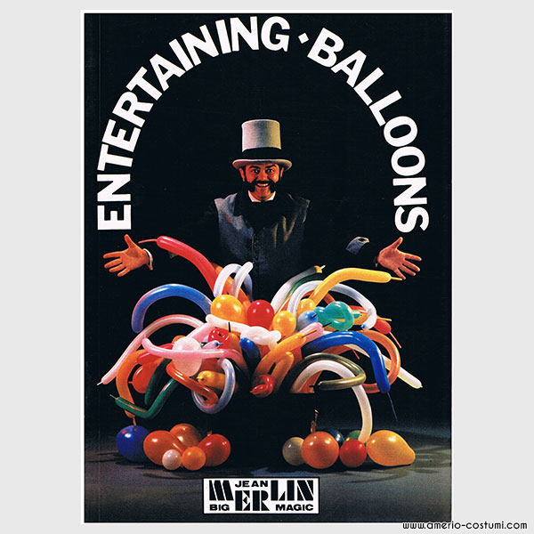 JEAN MERLIN - ENTERTAINING BALLOONS