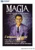 MAGIA 13 - L'ARTIGIANO DI ILLUSIONI