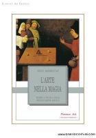MASKELYNE NEVIL - L'ARTE NELLA MAGIA - FLORENCE ART