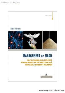 PANETTI RINO - MANAGEMENT BY MAGIC - FLORENCE ART