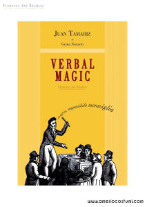 TAMARIZ JUAN - VERBAL MAGIC - FLORENCE ART