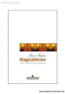 TAYLOR SEAN - MAGICAMENTE - EFFETTI DI MENTALISMO - FLORENCE ART