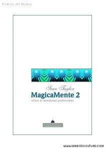 TAYLOR SEAN - MAGICAMENTE 2 - EFFETTI DI MENTALISMO - FLORENCE ART
