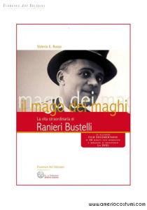 RUSSO VALERIA E. - IL MAGO DEI MAGHI - FLORENCE ART EDIZIONI