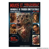 BRACCI DAVID - MAKE IT YOURSELF SPECIAL MAKEUP EFFECTS - VOL 1