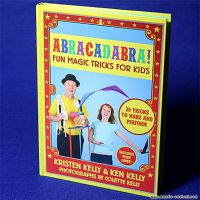 ABRACADABRA FUN MAGIC TRICKS FOR KIDS BY KEN KELLY - BOOK