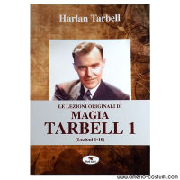 TARBELL HARLAN - LE LEZIONI ORIGINALI DI MAGIA TARBELL 1 - Troll Libri