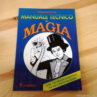 MACRI MASI S. - MANUALE TECNICO DI MAGIA - IL CASTELLO
