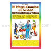 Critelli Marco - IL MAGO COMICO PER BAMBINI – TROLL ED.