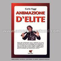 FAGGI CARLO - ANIMAZIONE D'ELITE - TROLL ED.