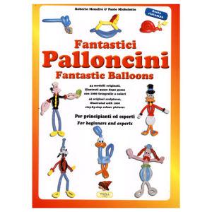 MENAFRO R. e MICHELOTTO P. - FANTASTICI PALLONCINI – TROLL ED.