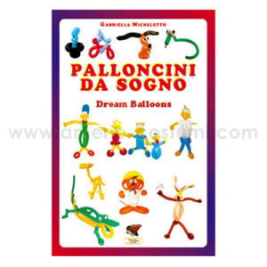 MICHELOTTO GABRIELLA - PALLONCINI DA SOGNO - TROLL ED.