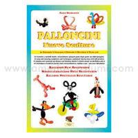 MICHELOTTO PAOLO - PALLONCINI NUOVE SCULTURE - TROLL ED.