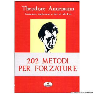 Anneman Theodore - 202 METODI PER FORZATURE - Troll Libri