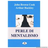 COOK J.B. e BUCKLEY A. - PERLE DI MENTALISMO - TROLL LIBRI