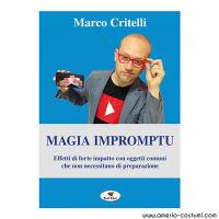 Critelli Marco - MAGIA IMPROMPTU - Troll Libri