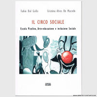 DEL GALLO F. & ALVES DE MACEDO C. - IL CIRCO SOCIALE - EDIZIONI SIMPLE