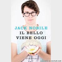 Nobile Jack - IL BELLO VIENE OGGI - Sperling & Kupfer