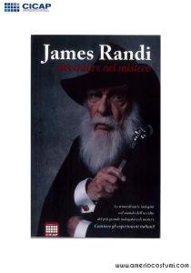 RANDI JAMES - AVVENTURE NEL MISTERO - CICAP