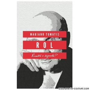 TOMATIS MARIANO - ROL REALTA' O LEGGENDA (Ed. 2018)