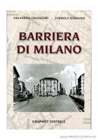 Cacciatori O. & Seminara C. - Barriera di Milano - Graphot