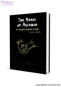 ASCANIO - THE MAGIC OF ASCANIO VOL. 1 - PAGINAS LIBROS DE MAGIA
