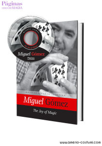 GOMEZ MIGUEL - THE JOY OF MAGIC - PAGINAS LIBROS DE MAGIA