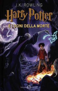 Rowling J.K. - Harry Potter e I Doni della Morte - Salani