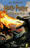 Rowling J.K. - Harry Potter e Il Calice di fuoco - Salani