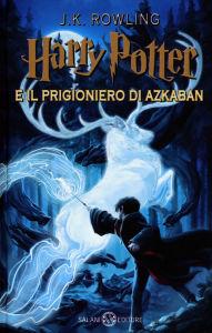 Rowling J.K. - Harry Potter e Il Prigioniero di Azkaban - Salani