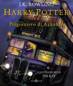 Rowling J.K. & Kay J. - Harry Potter e Il Prigioniero di Azkaban - Ed. ill. - Salani
