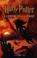 Rowling J.K. - Harry Potter e L'Ordine della Fenice - Salani