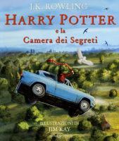 Rowling J.K. & Kay J. - Harry Potter e La Camera dei Segreti - Ed. ill. - Salani