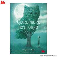 The Fan Brothers - IL GIARDINIERE NOTTURNO - Gallucci