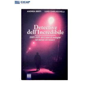 Berti e Garlaschelli - Detective dell'incredibile - CICAP