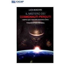 Boschini Luca - Il mistero dei cosmonauti perduti - CICAP